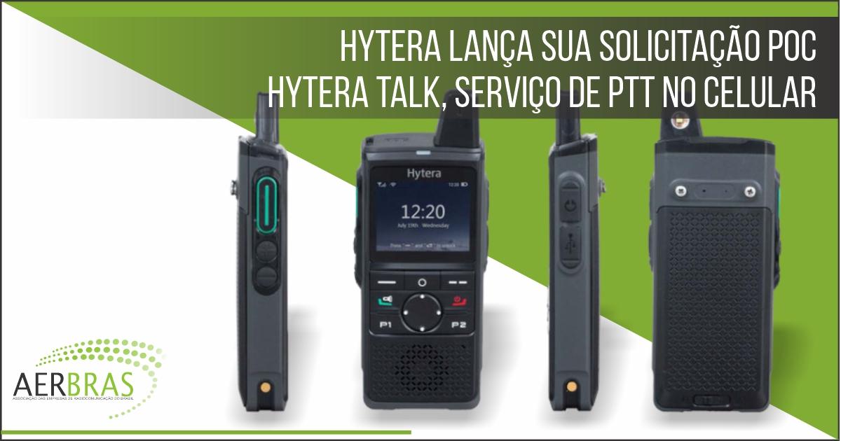 Hytera Brasil lança sua solução PoC Hytera Hytalk, serviço de PTT (Push-to-Talk) através de celular
